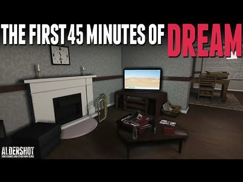 The First 45 Minutes of Dream: Let's Play (Surreal narrative