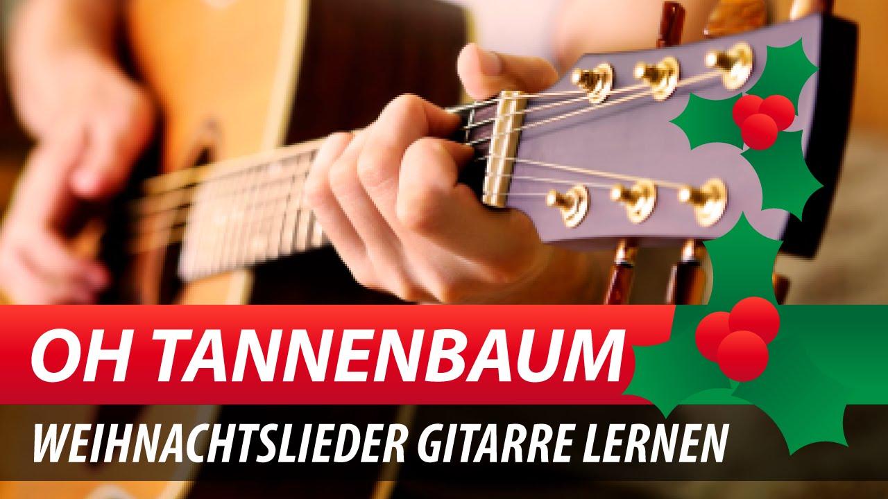 Weihnachtslieder Gitarre Lernen ♫☆ Oh Tannenbaum Georg Norberg ...