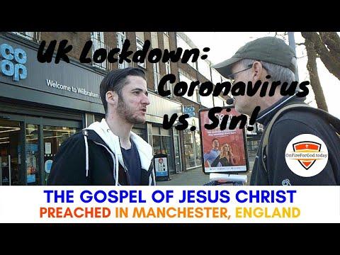 UK Street Preaching: Manchester, England — UK Lockdown: Coronavirus vs. Sin!