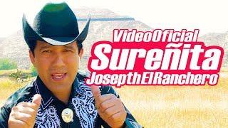 JOSEPTH EL RANCHERO · SUREÑITA (Video Oficial)