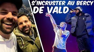 S'incruster au plus gros concert de l'année ! (Vald à Bercy) - Prank - Les inachevés