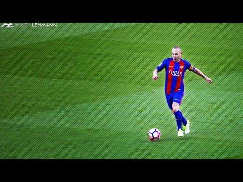 Andrés Iniesta ● Overall 2017 ● Skills, Tackles, Passes & Goals