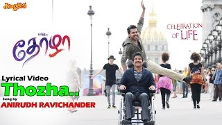 Thozha Lyrical Video