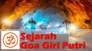Sejarah Pura Goa Giri Putri