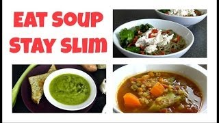 Eat Soup & Stay Slim (weight Loss Recipes)