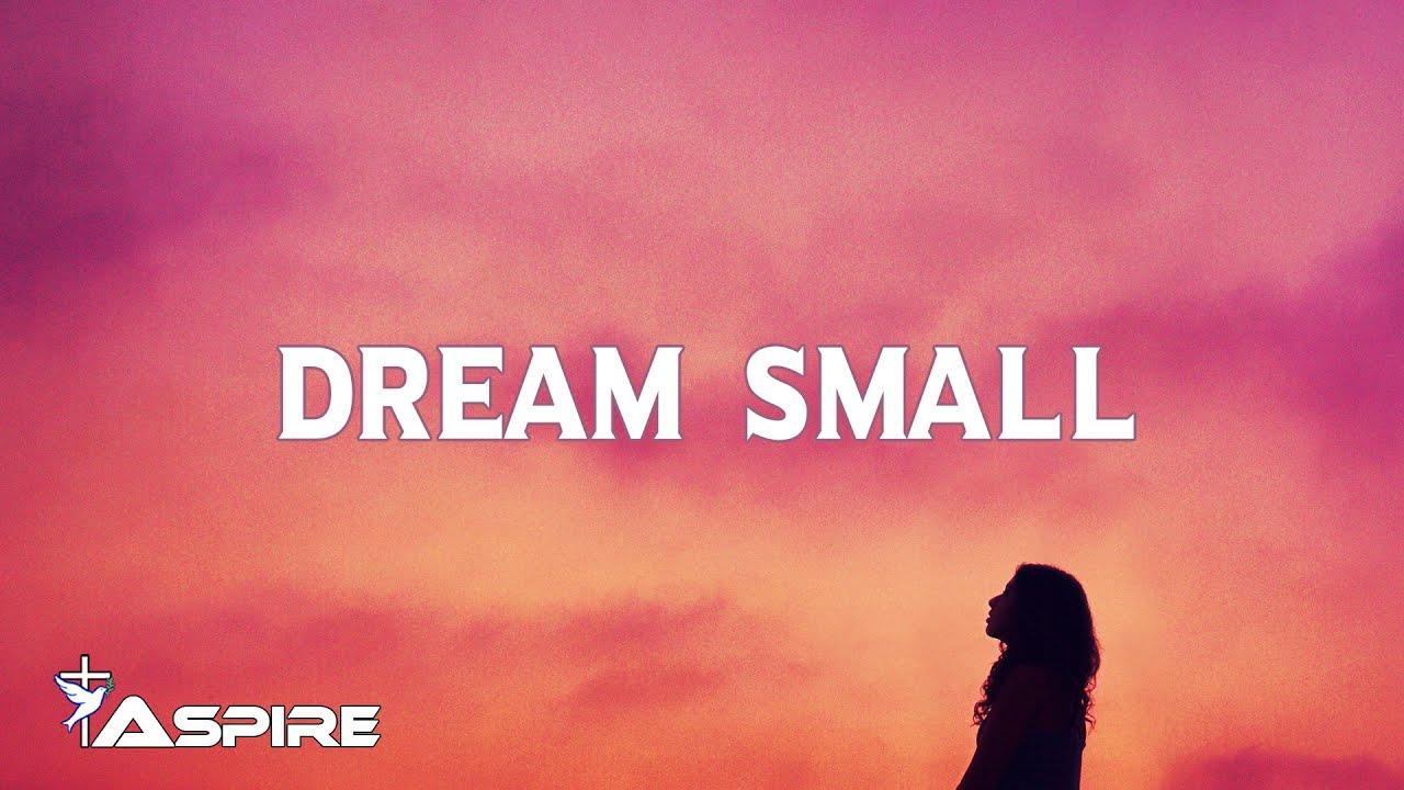 Dream Small, Josh Wilson