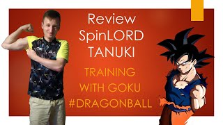 Training with Goku - Review Spinlord Tanuki