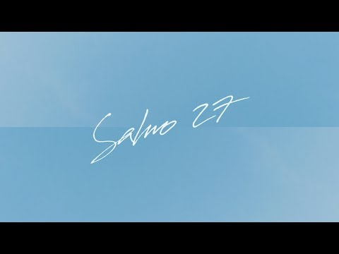 Salmo 27 - Alfarero (Video Lyric)
