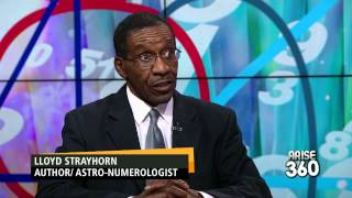 Arise Entertainment 360 with Astro-Numerologist Lloyd Strayhorn