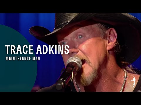 Trace Adkins - Maintenance Man (Live Country!)