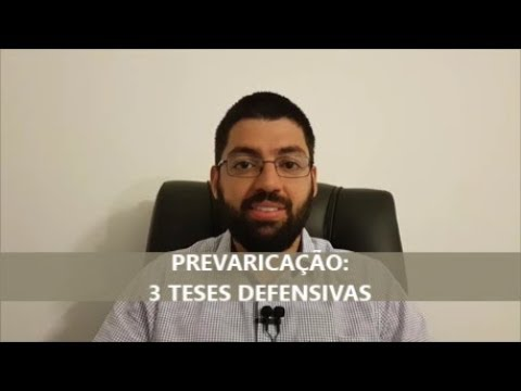 3 teses defensivas do crime de prevaricação