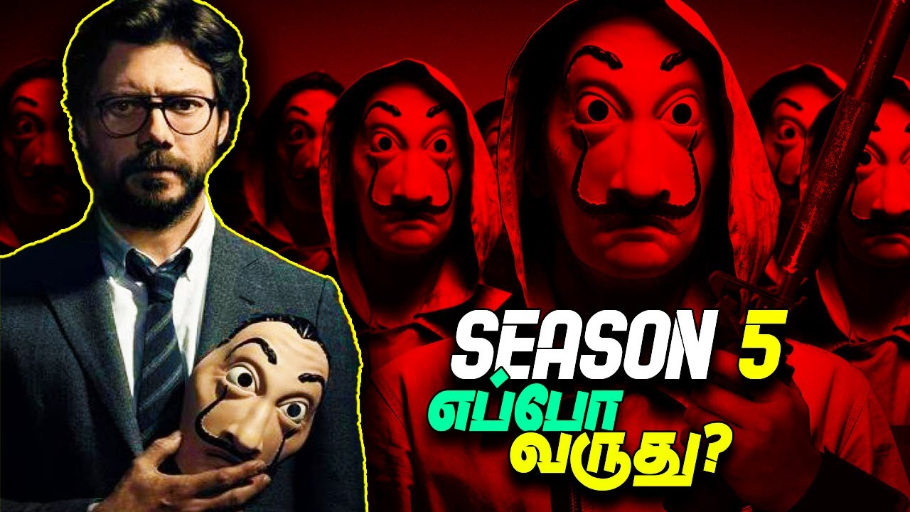 Download MONEY HEIST - Season 5 | Updates | Release date ? Plot ?? | Tamil