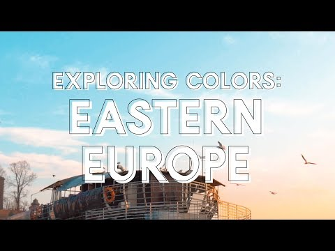 Exploring Colors - Eastern Europe (Trailer)