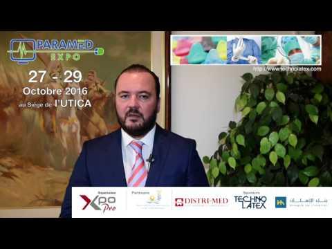 Interview de M. Aymen GAHBICHE - DG -TECHNOLATEX - Sponsor Gold de Paramed expo 2016