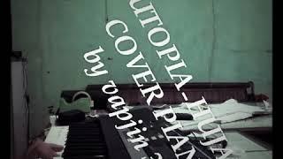 Utopia hujan cover piano