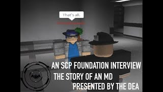 Roblox | Life as an MD interview | DEA | UnloadedCode's SCPF
