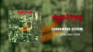 Terrorizer - Condemned System (Full Dynamic Range Edition) (Official Audio)