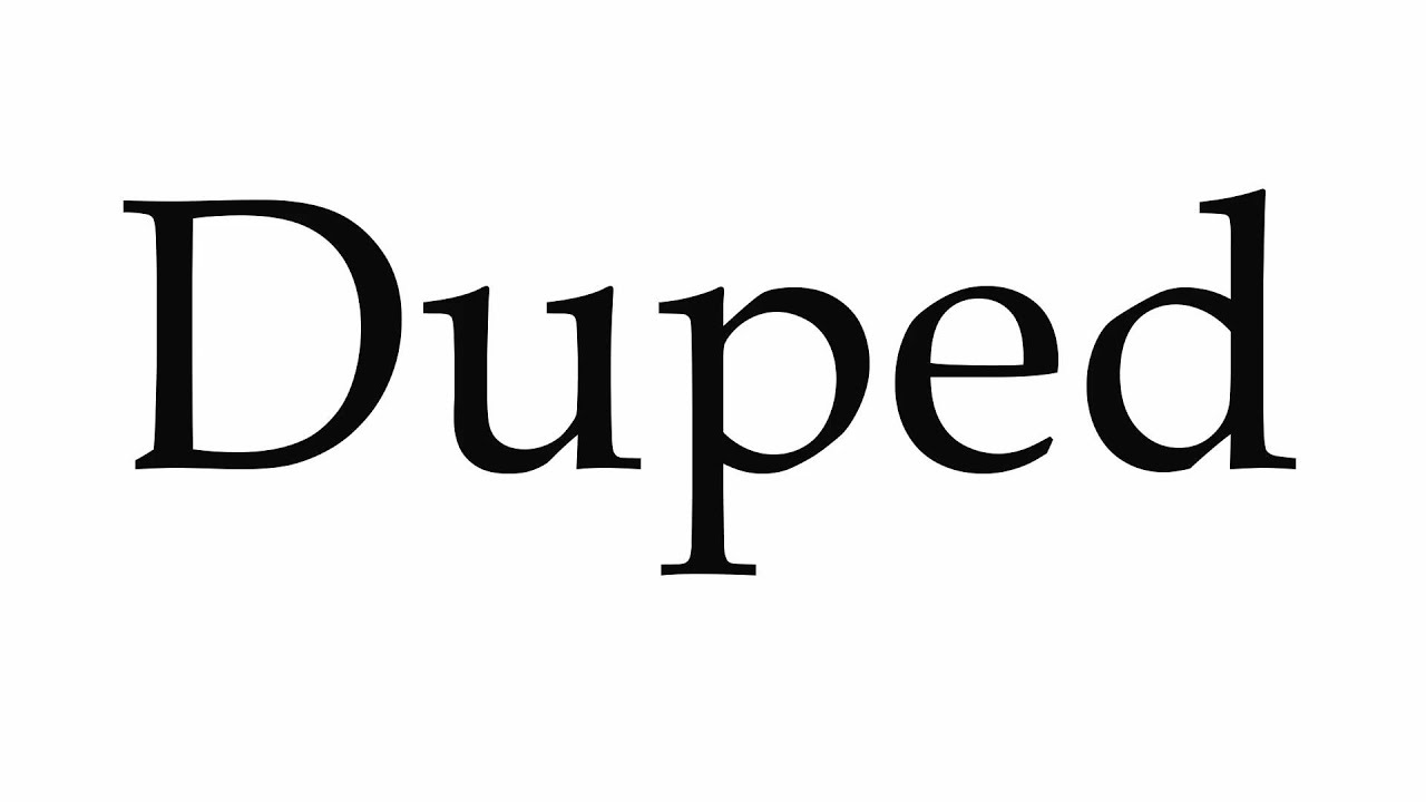 How to Pronounce Duped - YouTube