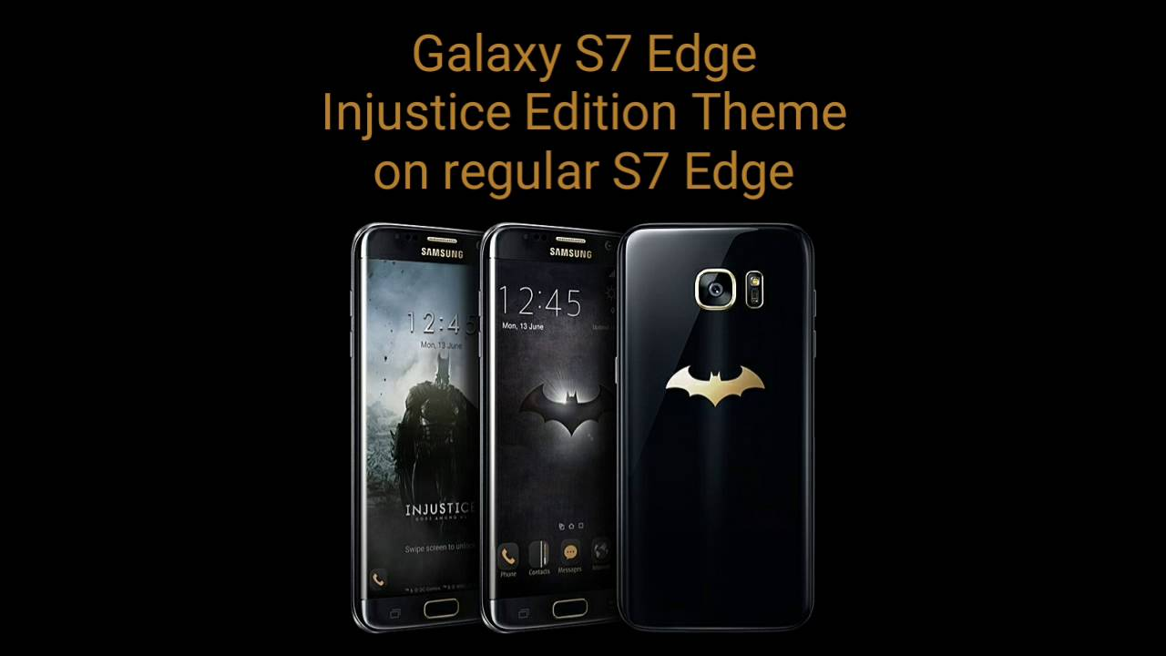 S7 EDGE INJUSTICE EDITION THEME ON REGULAR S7 EDGE / TEMA