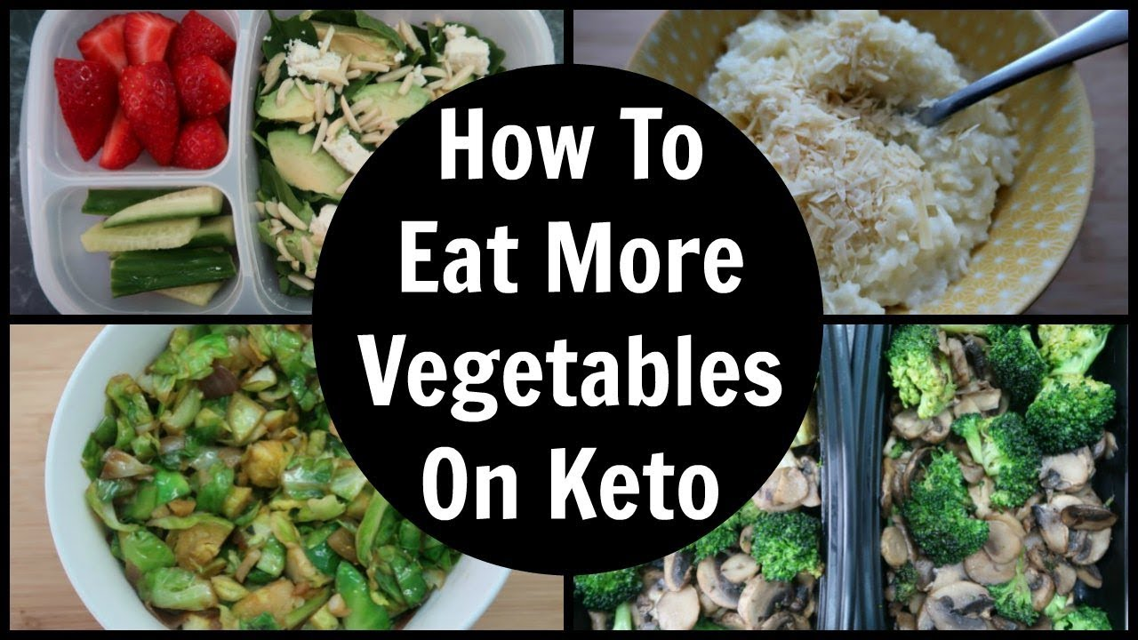 5 Ways To Eat More Vegetables On Keto Youtube