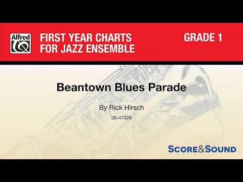 Beantown Blues Parade, by Rick Hirsch – Score & Sound