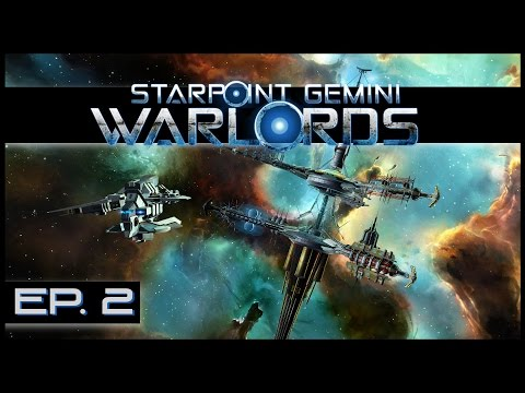 Starpoint Gemini Warlords - Ep. 2 - Freelance Missions! - Let's Play Gameplay