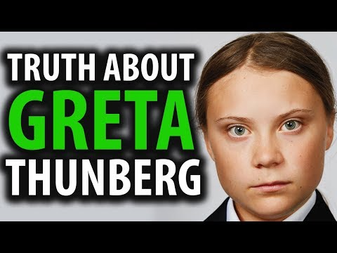 The Truth About Greta Thunberg
