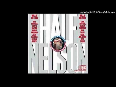 Willie Nelson.  Half Nelson