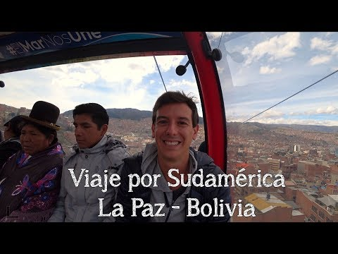 Viaje a Sudamérica - La Paz Bolivia Abril '17