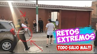 ¡RETOS EXTREMOS 2! (ARRESTAN A BENJADOES) - SAMIR VELASQUEZ