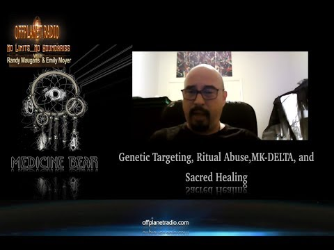 Medicine Bear-Pt1-Genetic Targeting, Ritual Abuse, MK-DELTA, and Sacred Healing