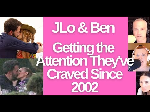 JLo & Ben Get The Attention They've Craved Since 2002