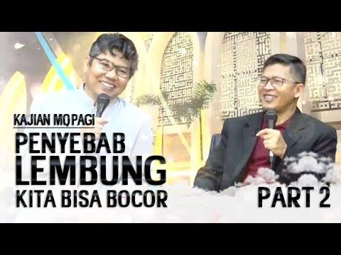 PENYEBAB LAMBUNG KITA BISA BOCOR Bersama Dr. Asep Part 2