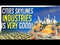 Cities Skylines NEW DLC Industries is VERY good!