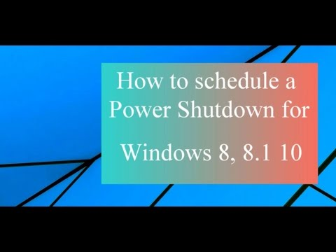 How to create a shutdown schedules for Windows 7 Windows 8 1 and Windows 10