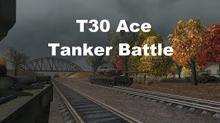 World of Tanks: T30 Ace Tanker Battle