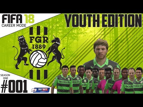 Fifa 18 Career Mode  - Youth Edition - Forest Green Rovers -