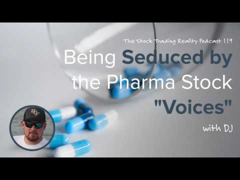 "STR 119: Being Seduced by the Pharma Stock ""Voices"" (audio only)"