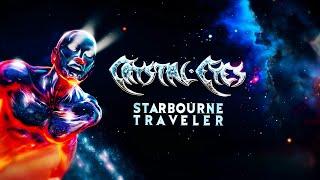 CRYSTAL EYES - Starbourne Traveler (Lyric Video)