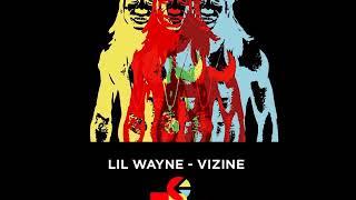 Lil Wayne - Visine