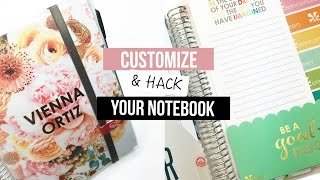 Customize & Hack Your Notebook