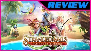 REVIEW // Stranded Sails (Video Game Video Review)