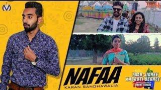 Naffa  (Full Song)Karan Sandhawalia