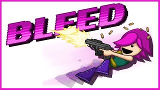 Bleed review - Steamdrunk