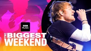 Ed Sheeran Shape Of You The Biggest Weekend