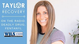 Deadly Drug Fentanyl | Kristi Taylor, Taylor Recovery