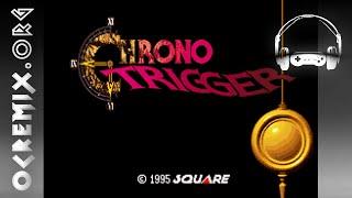 oc remix 789 chrono trigger temporal distortion chrono trigger by star salzman