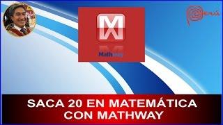 Sácate 20 en matemática usando MathWay en tu Celular o Tablet.