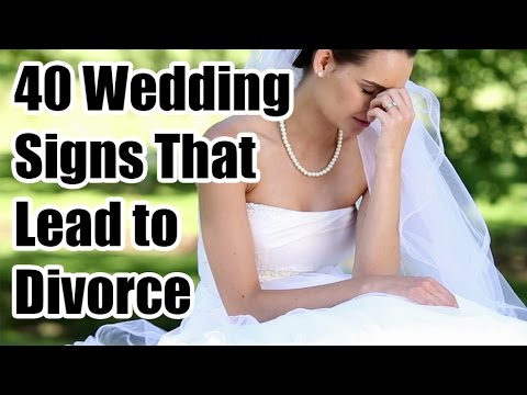 40 Wedding Signs that lead to Divorce