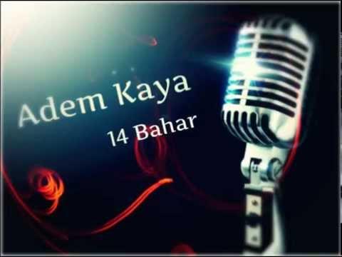 Adem Kaya - 14 bahar (2015) EdmJee DieGo